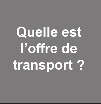 Quelle offre de transport